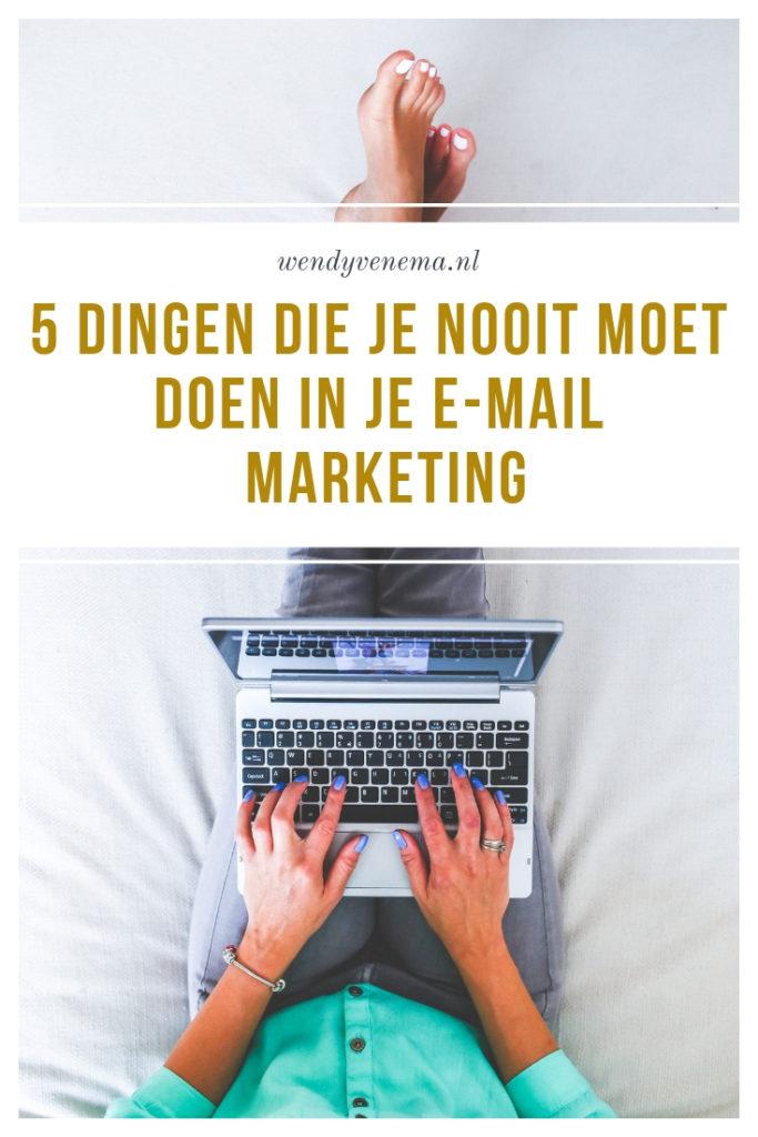 5 dingen die je nooit moet doen in je e-mail marketing